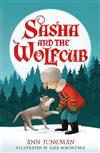 Sasha and the Wolfcub