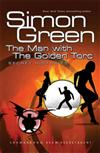 The Man With The Golden Torc: Secret Histories Book 1