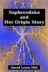 Saphrezdako and Her Origin Story