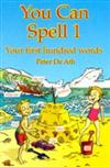 You Can Spell Book 1: Your First Hundred Words