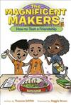 The Maker Maze #1: How To Test a Friendship