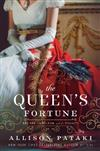 The Queen's Fortune: A Novel of Desiree, Napoleon, and Josephine