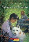 Estrella En El Bosque (Star in the Forest)