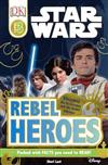 Star Wars: Rebel Heroes