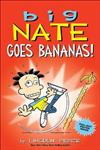 Big Nate Goes Bananas!