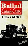 The Ballad of Carson Creek - Class of '61