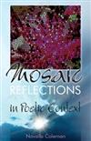 Mosaic Reflections: In Poetic Context