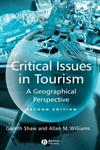 Critical Issues in Tourism: A Geographical Perspective