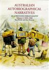 Australian Autobiographical Narratives: an Annotated Bibliography: Vol 2: 1850-1900