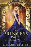 The Princess Pact: A Twist on Rumpelstiltskin