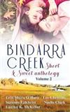 Bindarra Creek Short & Sweet Anthology Vol 2