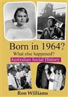 Born in 1964?: What Else Happened?