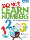 Do Not Learn Numbers - Fun Educational Workbook