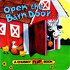 Open The Barn Door Chunky Flap Bk