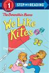 Berenstain Bears We Like Kites: Step Into Reading 1