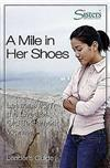 Sisters Bible Study for Women - a Mile in Her Shoes - Leader's Guide: Lessons from the Lives of Old Testament Women