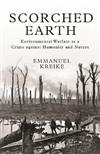 Scorched Earth: Environmental Warfare as a Crime against Humanity and Nature