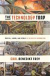 The Technology Trap: Capital, Labor, and Power in the Age of Automation