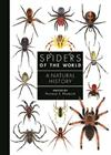 Spiders of the World: A Natural History