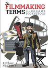 The Filmmaking Terms Glossary Pocketbook