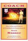 Coach: The Life and Times of Us Hall of Fame Coach Emil Nasser