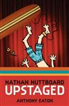 Nathan Nuttboard: Upstaged