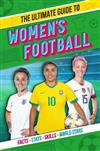 The World at Their Feet: The Ultimate Guide to Women's Football