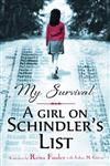 My Survival: A Girl on Schindler's List