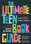 The Ultimate Teen Book Guide: Over 700 Great Books