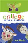 Collage in the Classroom