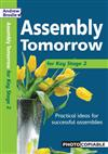 Assembly Tomorrow Key Stage 2