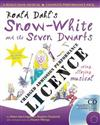 Roald Dahl's Snow-White and the Seven Dwarfs Performance Licence (admission fee): For Public Performances at Which an Admission Fee is Charged