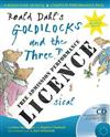 Roald Dahl's Goldilocks and the Three Bears Performance Licence (no admission fee): For Public Performances at Which No Admission Fee is Charged