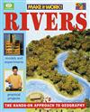 Rivers (Make It Work! Geography Series)