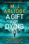A Gift for Dying: The gripping psychological thriller and Sunday Times bestseller