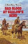 Bad Blood at Harlow's Bend
