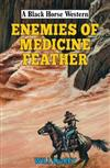Enemies of Medicine Feather