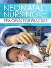 Neonatal Nursing in Australia and New Zealand: Principles for Practice