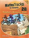 Teacher's Resource Book/CD-ROM Pack: Level 2B: Maths Tracks for Victoria Series