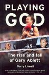 Playing God: The Rise & Fall of Gary Ablett