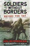 Soldiers without Borders: Beyond the SAS - a Global Network of Brothers-in-arms