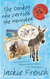 The Donkey Who Carried the Wounded (Animal Stars, #4)