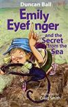 Emily Eyefinger and the Secret from the Sea