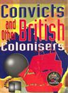 Convicts and Other British Colonisers: Four Pack
