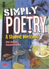 Simply Poetry: A Workbook for Secondary Students