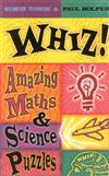 Whiz! Amazing Maths and Science Puzzles
