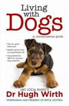 Living With Dogs: A commonsense guide
