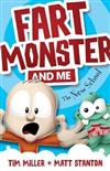 Fart Monster and Me: The New School (Book 2)