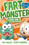 Fart Monster and Me: The BUMper Edition (Fart Monster and Me, #1-4)