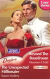 Beyond The Boardroom/The Unexpected Millionaire
